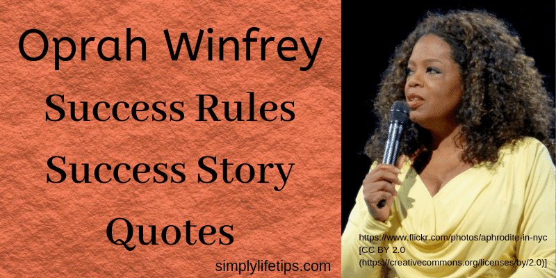 Oprah Winfrey Success Rules Success Story Quotes