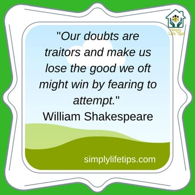 William Shakespeare Quote - Overcome Self-Doubt