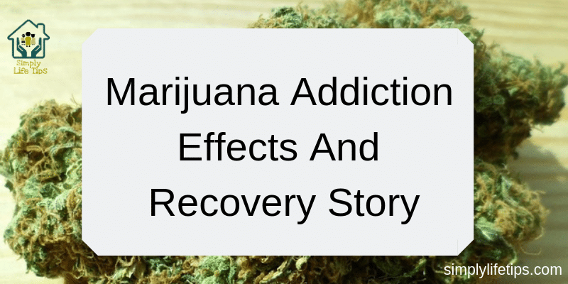 Marijuana Addiction Effects