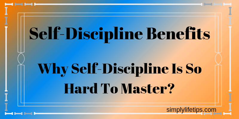 Self-Discipline Benefits