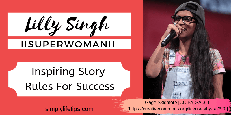 Lilly Singh IISuperwomanII Inspiring Story | Rules For Success