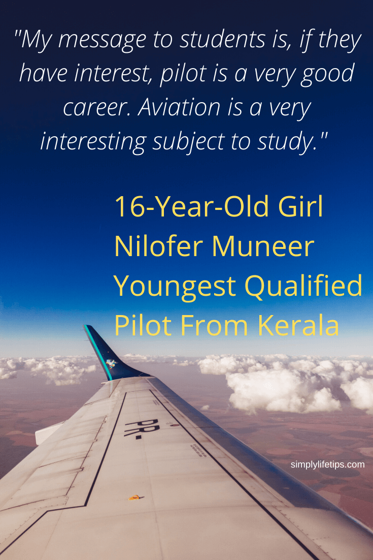 Message to children from Nilofer Muneer youngest pilot from Kerala