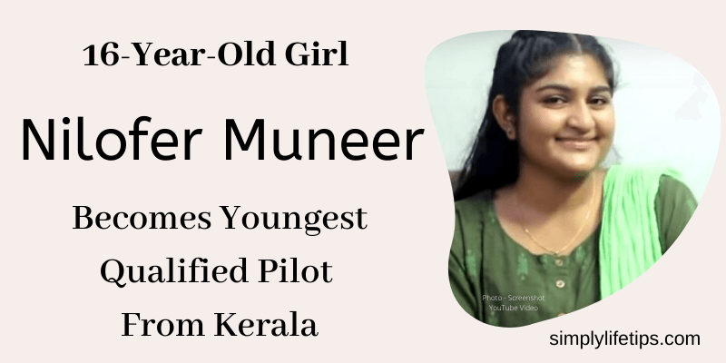 16-Year-Old Girl Nilofer Muneer Becomes Youngest Qualified Pilot From Kerala