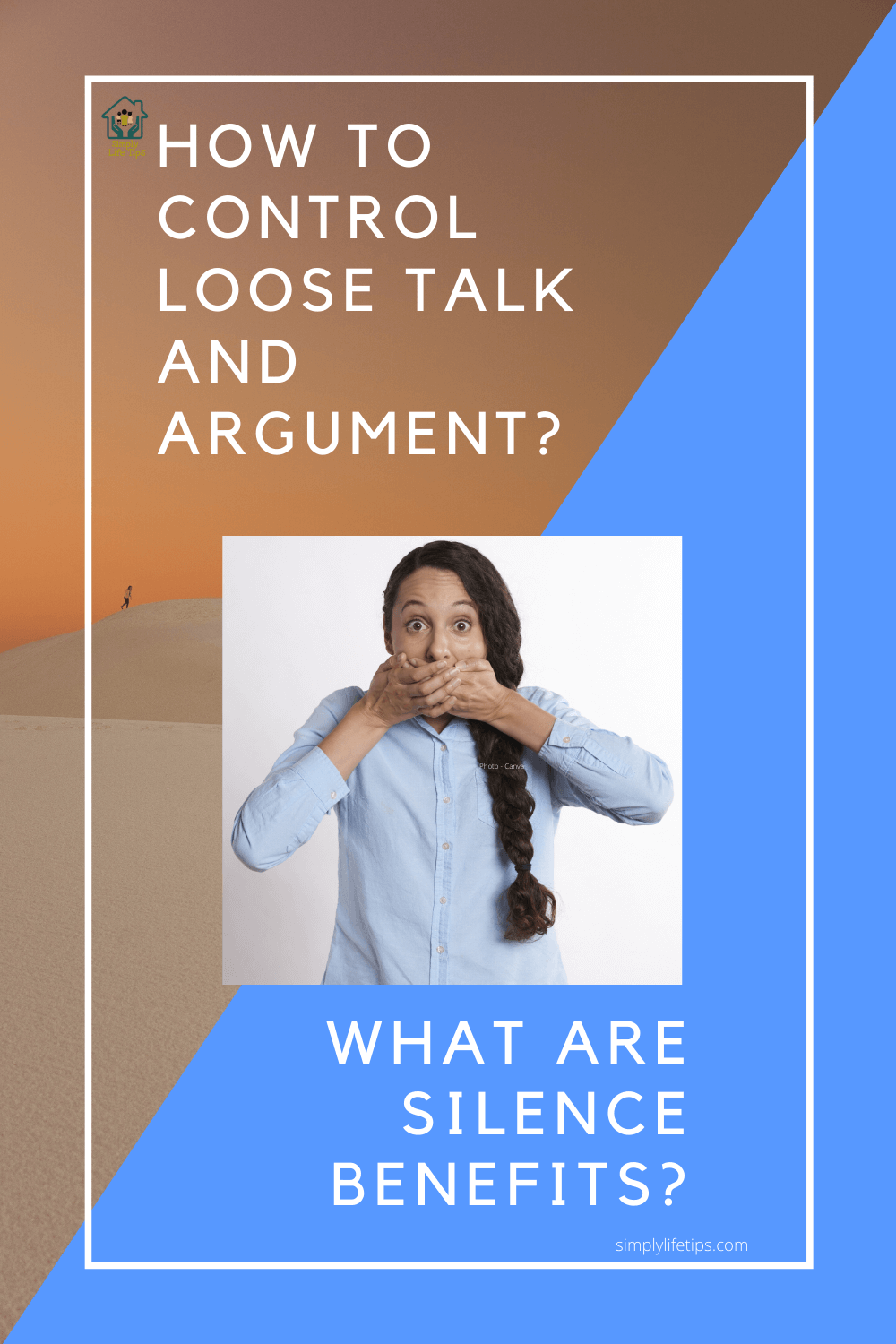 How To Control Loose Talk - Silence Benefits