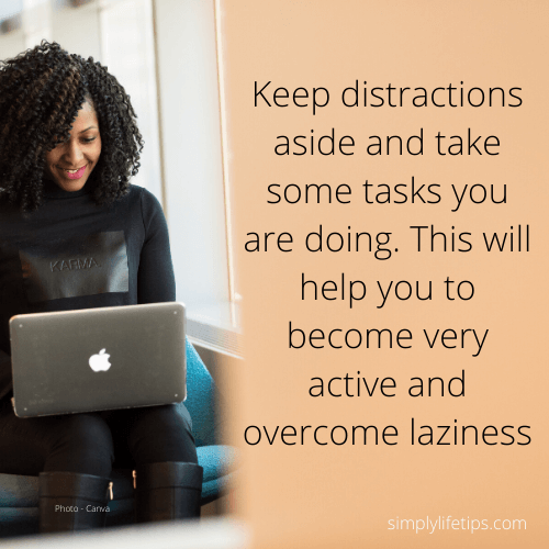 distractions goal success laziness